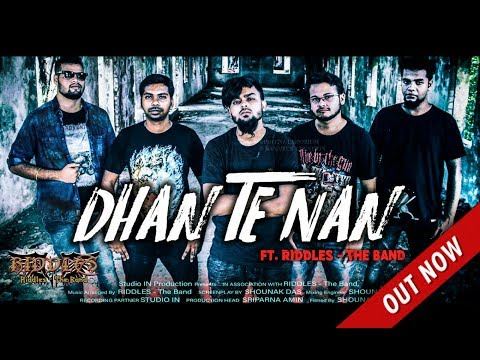DHAN TE NAN || KAMINEY || FT. RIDDLES - The Band