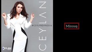 Ceylan Minnoş