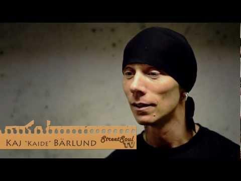 "Kaj ""Kaide"" Bärlund interview - Street Soul TV"