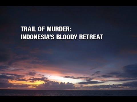 INDO365 - HISTORY - Trail Of Murder - Indonesia & East Timor
