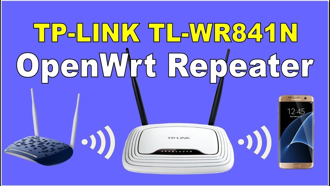 Tp-link TL-WR841N Openwrt Repeater Setup | OpenWrt إعداد وضع الربيتر على  السوفت