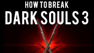 How to be OP and break Dark Souls 3 (Sellsword Twinblades)