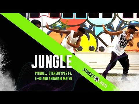 JUNGLE - Pitbull, Stereotypes Ft. E-40, Abraham Mateo - Coreografia STREET J.A.M.®