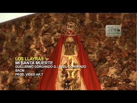 Mi Santa Muerte - Los Llayras
