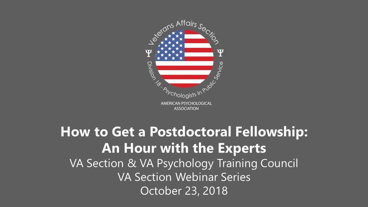 How to Get a VA Postdoctoral Fellowship