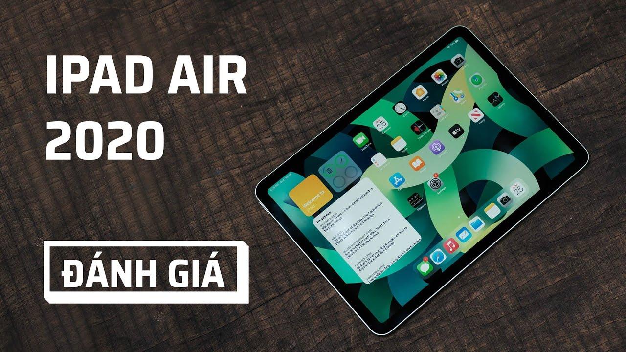 Review iPad Air 2020 - Tinh tế