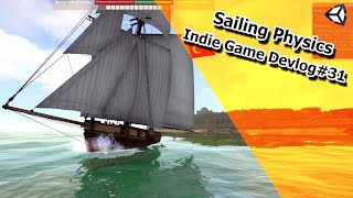 Indie Game Devlog #31 - Sailing Physics - Conqueror of the Seas