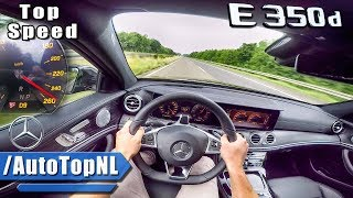 2018 Mercedes Benz E Class 350d AUTOBAHN POV ACCELERATION & TOP SPEED by AutoTopNL