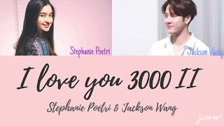 Stephanie Poetri & Jackson Wang - I Love You 3000 II (Color Coded Lyrics)