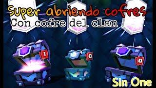 Super abriendo cofres con cofre del clan!!! | Clash Royale | Sin One