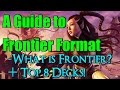 Mtg: A Guide to Frontier Format (+Top 8 Decks!)