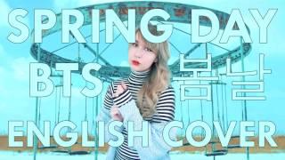 🌷 BTS (방탄소년단) - Spring Day (봄날) English Cover