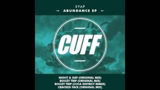 SYAP - Boozy Trip (Original Mix) [CUFF] Official