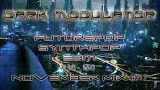 130 150 Futurepop / Synthpop / EBM November mix from DJ DARK MODULATOR