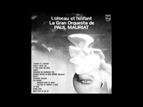 Paul Mauriat - L'oiseau et l'enfant
