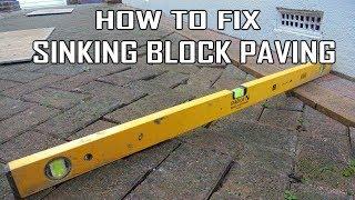 How To Repair/Fix Sinking Block Paving Driveway Patio Stonemason Landscapes