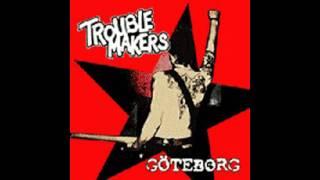 Troublemakers - Men bara om min älskade väntar