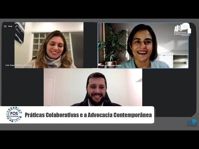 Pós-convida: Práticas colaborativas e a advocacia contemporânea