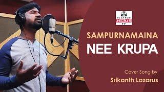 Sampurnamaina Nee Krupa   Cover Song by Srikanth Lazarus
