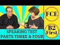 FCE Speaking Parts 3 & 4 + useful phrases