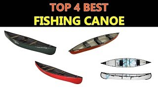 Best Fishing Canoe 2019
