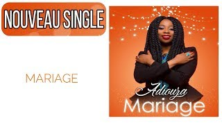 ADIOUZA - MARIAGE