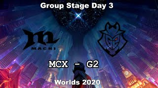 MCX vs G2 Group Day 3 WORLDS 2020 Чемпионат Мира G2 Esports vs Machi Esports