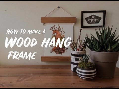 How to make a wood hang frame for under $5 | DIY | Engineer Print