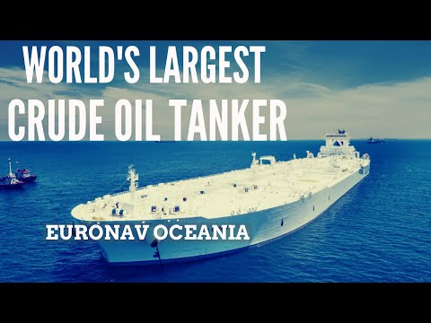 Euronav Oceania -  Largest Crude Oil Tanker in the World