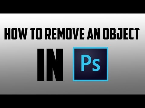 How To Remove An Object In Adobe Photoshop CC 2019