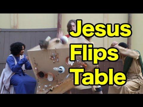 Jesus Flips Table Youtube