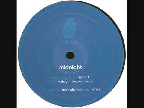Un Cut   Midnight M I S T  VIP Remix