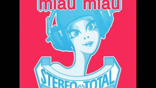 Watch Stereo Total Aua video