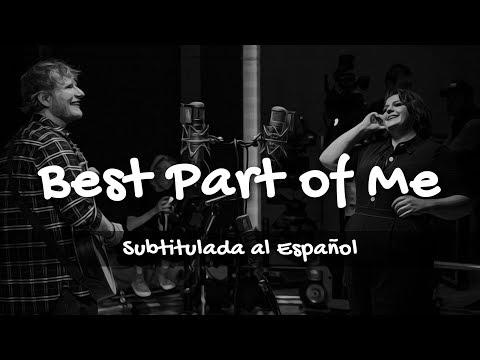 Ed Sheeran - Best Part Of Me (feat. YEBBA) [SUBTITULADA AL ESPAÑOL]
