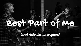 Ed Sheeran - Best Part Of Me (feat. YEBBA) [SUBTITULADA AL ESPAÑOL]