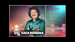18 Lagu Terbaik Dari Caca Handika || Tembang Kenangan Dangdut Lawas Populer (HQ Audio)