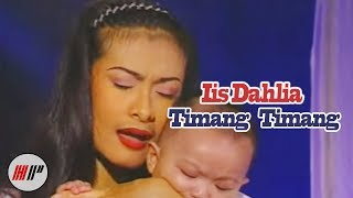 IIS DAHLIA - TIMANG TIMANG - OFFICIAL VERSION