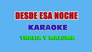 Karaoke desde esa noche thalia y maluma