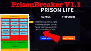Prison Life *NEW* Gui | PrisonBreaker V1.1 Roblox | Fe Invisible | Rapid Fire | Esp | and more!!