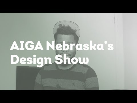 AIGA Nebraska's Show: Design, Branding, Identity, Packaging and Love.