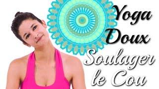 Yoga Doux - Soulager le Cou et les Epaules