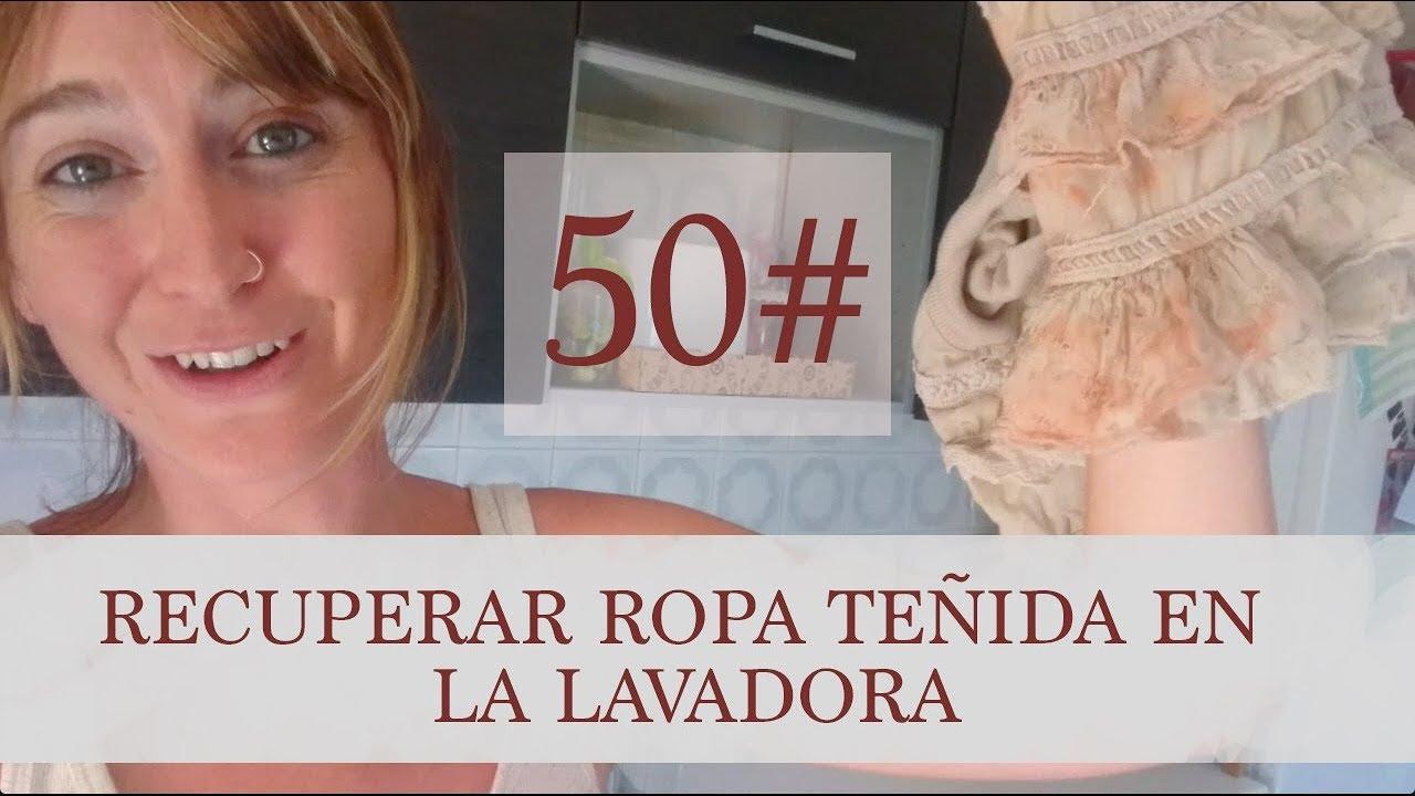 Cómo Desteñir Ropa Teñida De La Lavadora Youtube
