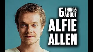6 Things You May Not Know About Alfie Allen