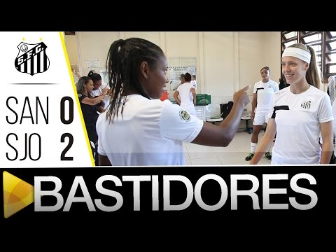 Sereias da Vila 0 x 2 São José  | BASTIDORES | Paulistão (17/04/16)