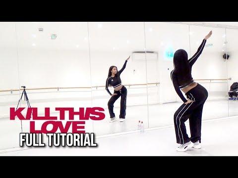 [FULL TUTORIAL] BLACKPINK - 'Kill This Love' - Dance Tutorial - FULL EXPLANATION