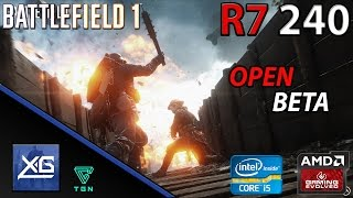 Battlefield 1 Open Beta On AMD Radeon R7 240 2GB DDR3 | 768p | MED | DX11 | FPS - TEST