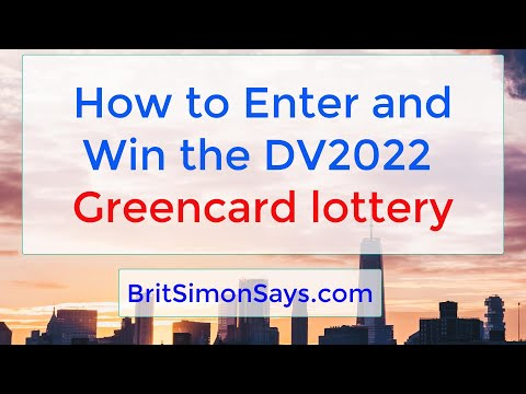 DV Lottery    How to enter and win the DV2022 greencard lottery
