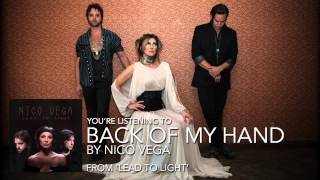 "Nico Vega - ""Back Of My Hand"" (Audio Stream)"