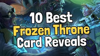 The 10 Best Frozen Throne Card Reveals - Hearthstone