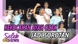 KELUARGA AYU TING TING BIKIN VIDEO SERU, KEKOCAKAN AYAH OZAK JADI SOROTAN – SELEB ON NEWS 30/05
